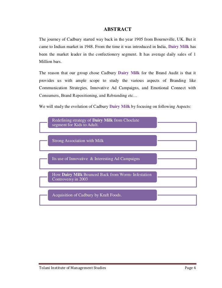 brand audit of cadbury dairy milk The cadbury dairy ltd in addition to having a high level brand awareness, it lacks a good brand recall this is acquired when the dairy milk has high mind effect the brand image of the company is vital in creating brand equity of the dairy product using mode of special brand connections.