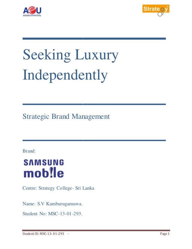 ___________________ Seeking Luxury Independently ___________________ Strategic Brand Management  ___________________ Brand...