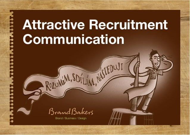 Brand / Business / Design Attractive Recruitment Communication