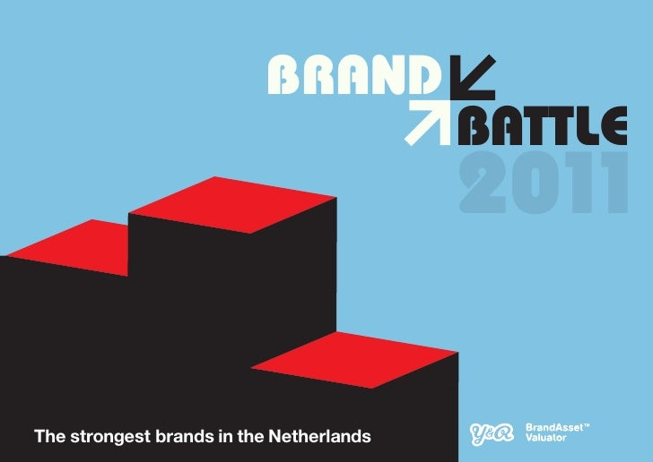BRAND                                          BATTLE                                          2011The strongest brands in...