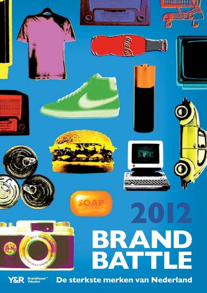 2012        brand        battleDe sterkste merken van Nederland