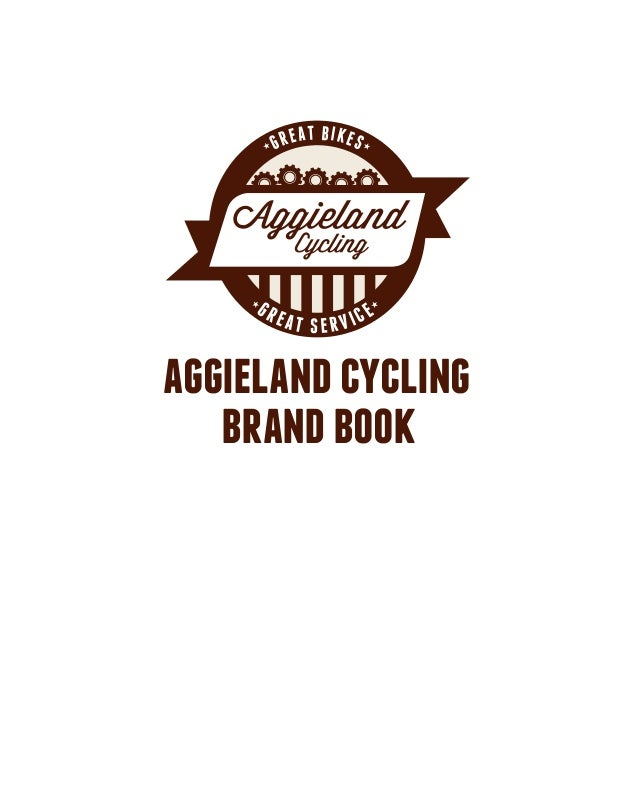 GREA  GR  T BIKES  EAT SERVICE  aggieland cycling brand book