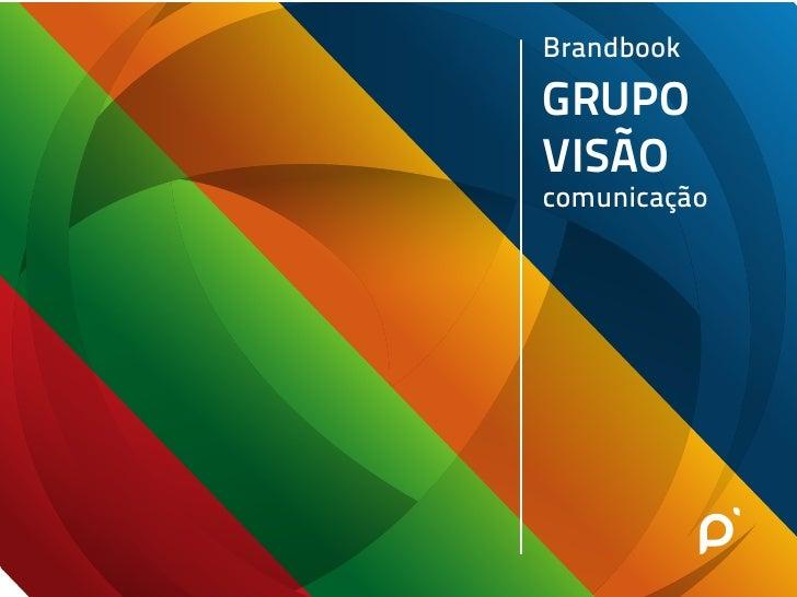 Brandbook grupo visao