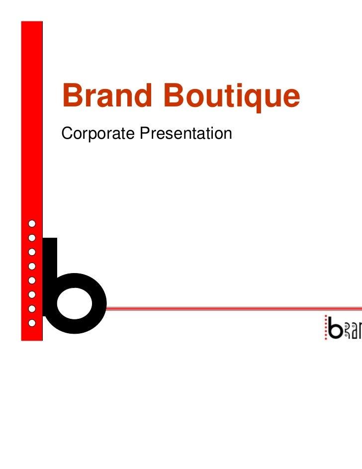 Brand BoutiqueCorporate Presentation
