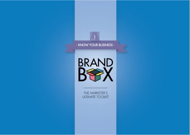 Brand Box 1 - Know Your Business - The Marketer's Ultimate Toolkit