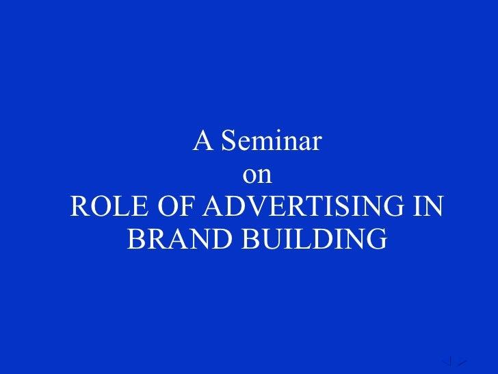 Brand buildingadvertsingseminar3