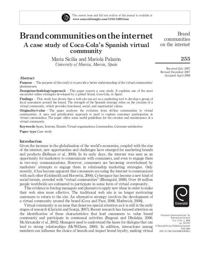 BrandcommunitiesontheinternetA case study of Coca-Cola's Spanish virtualcommunityMaria Sicilia and Mariola Palazo´nUnivers...
