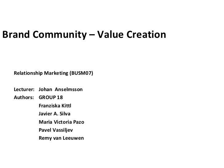 Brand Community – Value Creation