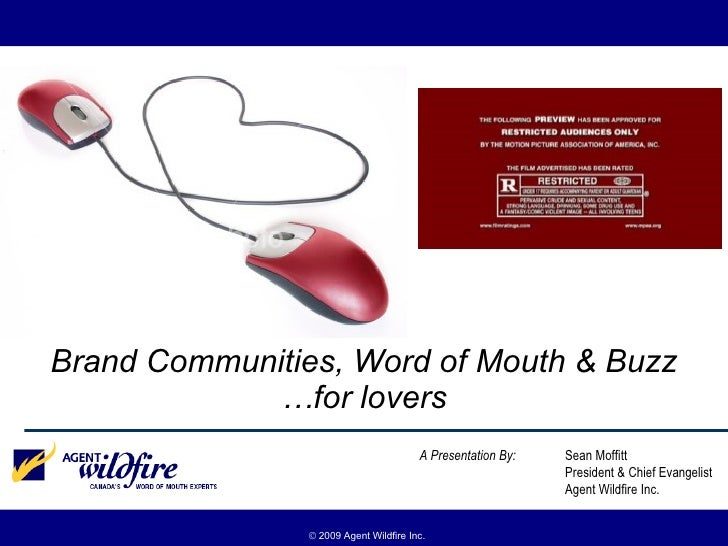 Brand Community , Word of Mouth and Buzz .... for Lovers