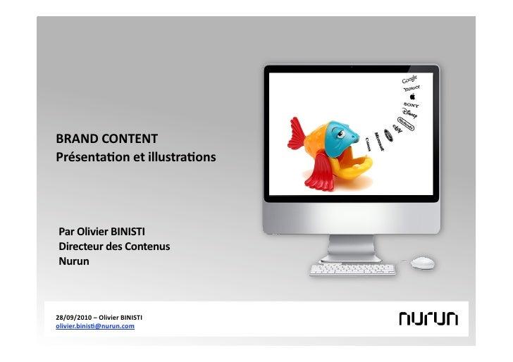 Le Brand Content : présentation et illustrations / par Olivier Binisti