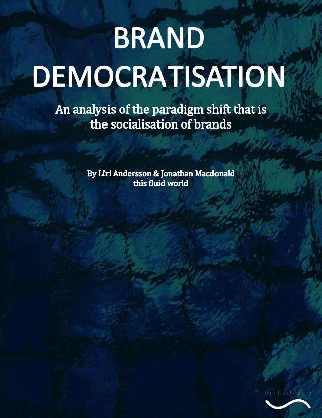 Brand democratisation