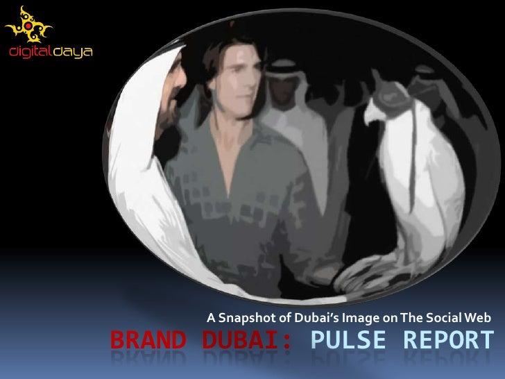 Brand Dubai: A Snapshot of Dubai's Image on the Social Web
