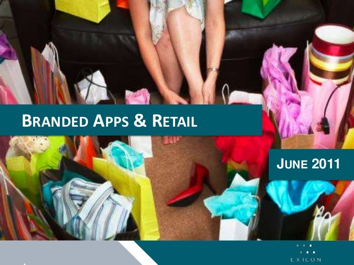 Branded Apps & Retail<br />June 2011<br />
