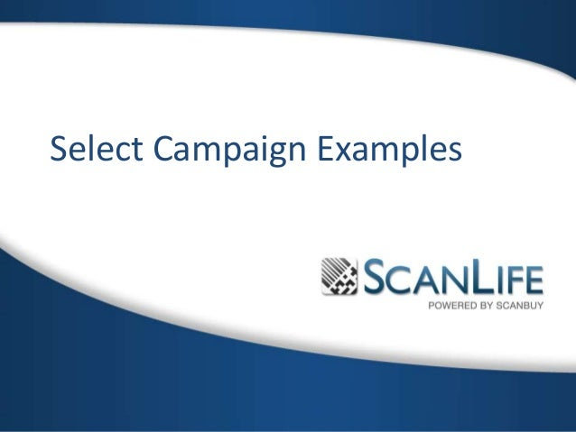 Select Campaign Examples from ScanLife