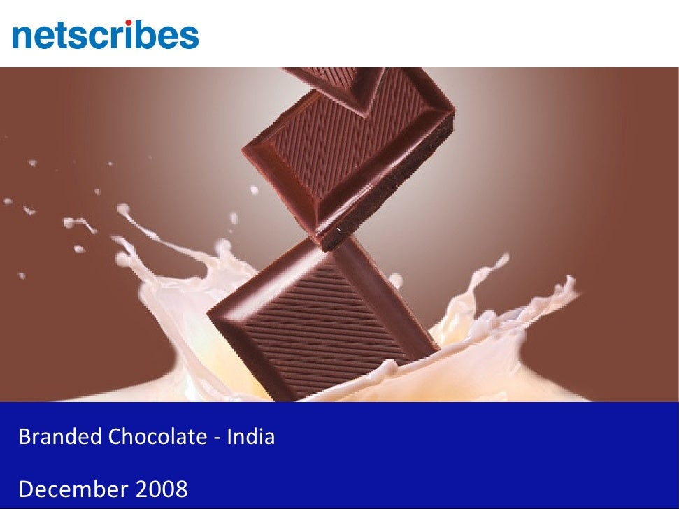 `     Branded Chocolate - India  December 2008