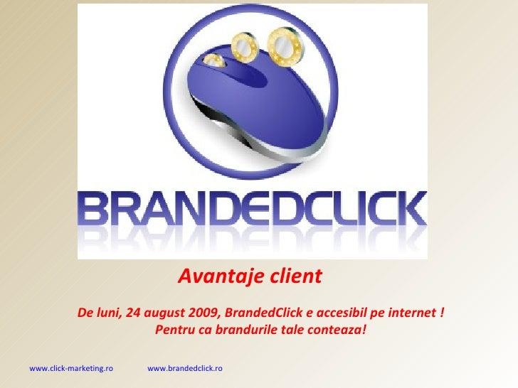 BrandedClick Avantaje Client
