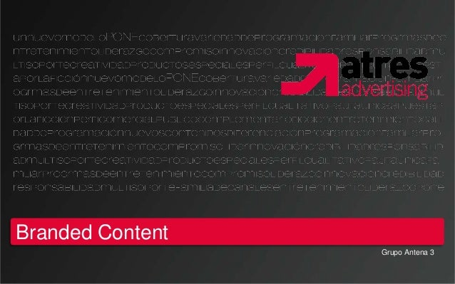 Branded Content                  Grupo Antena 3