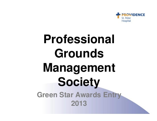 Professional Grounds Management Society Green Star Awards Entry 2013