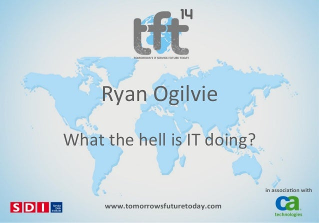 Ryan Ogilvie What the hell is IT doing?