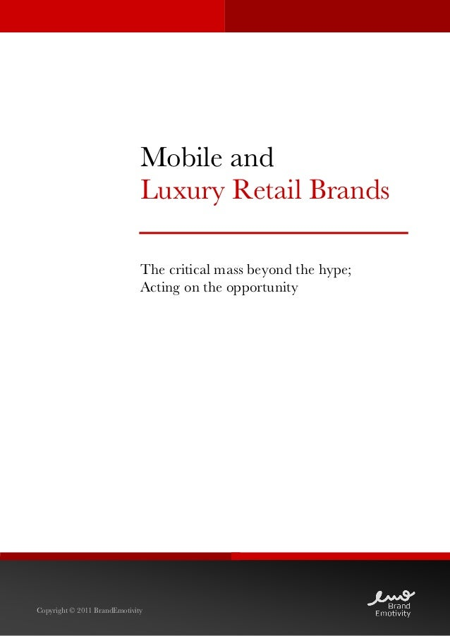 Mobile and                              Luxury Retail Brands                              The critical mass beyond the hyp...