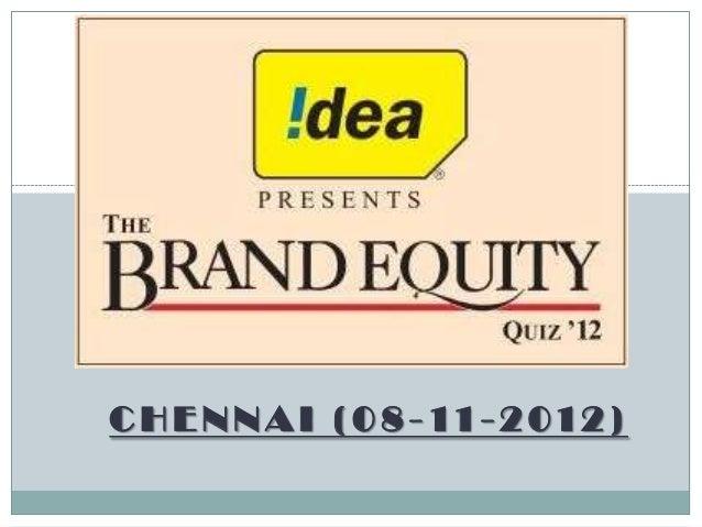 Brand equity quiz chennai 2012