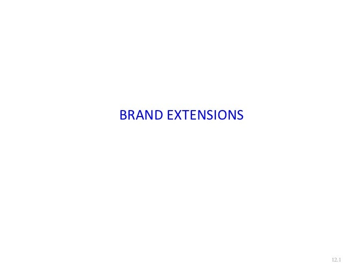 BRAND EXTENSIONS 12.