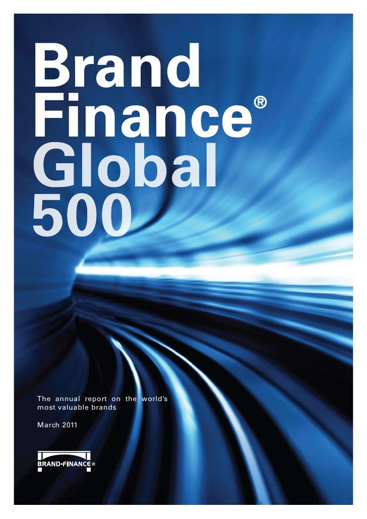 BrandFinance                            ®Global500The annual report on the world'smost valuable brandsMarch 2011