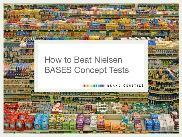 How to Beat NielsenBASES Concept Tests