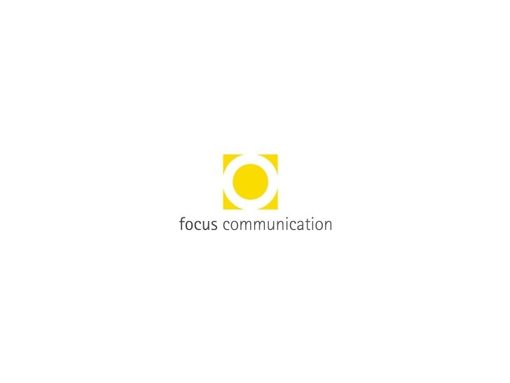Focus Communication Profile