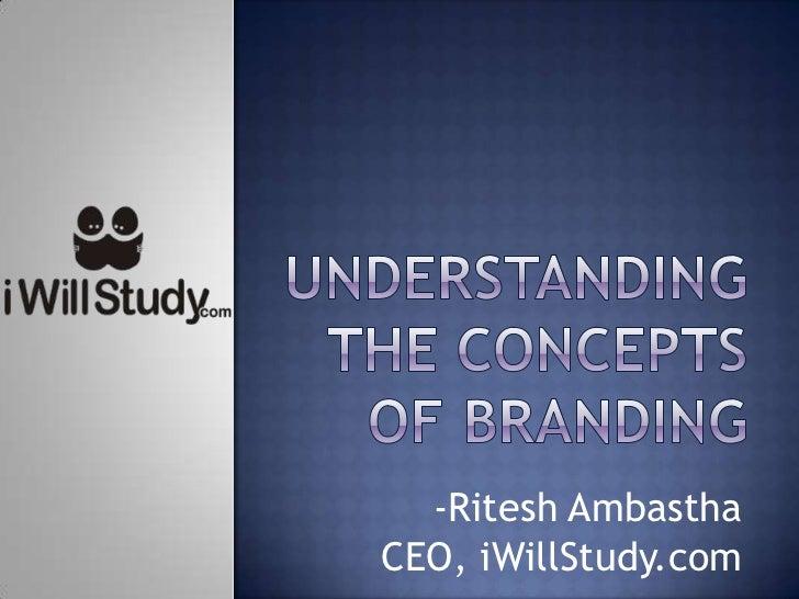 -Ritesh AmbasthaCEO, iWillStudy.com