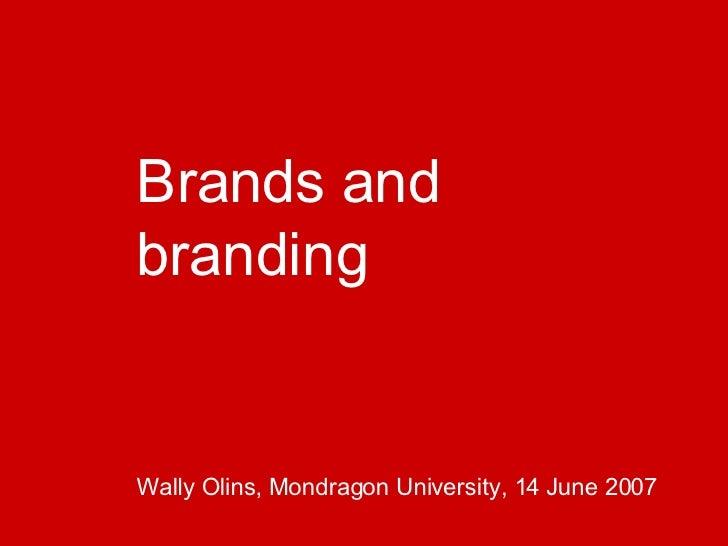 Branding Aquí y Ahora - Ponencia Wally Olins