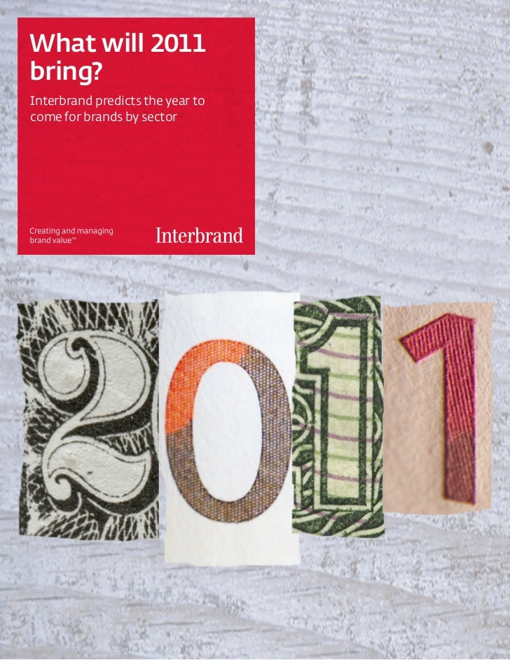What will 2011bring?Interbrand predicts the year tocome for brands by sector