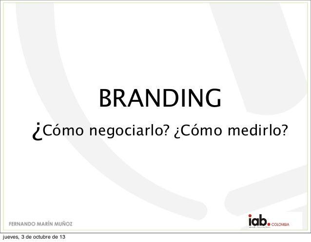 Branding:  Cómo negociarlo y medirlo