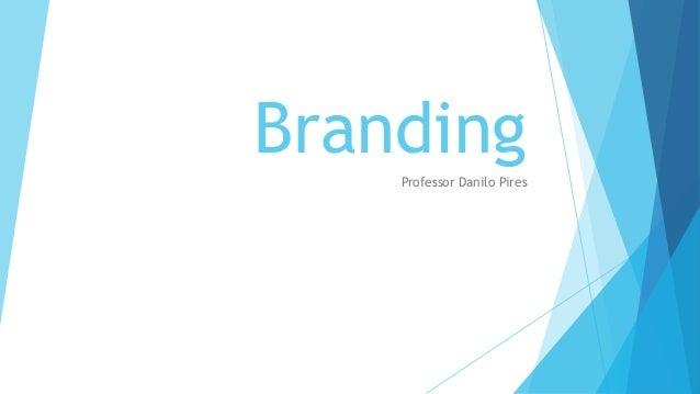 BrandingProfessor Danilo Pires