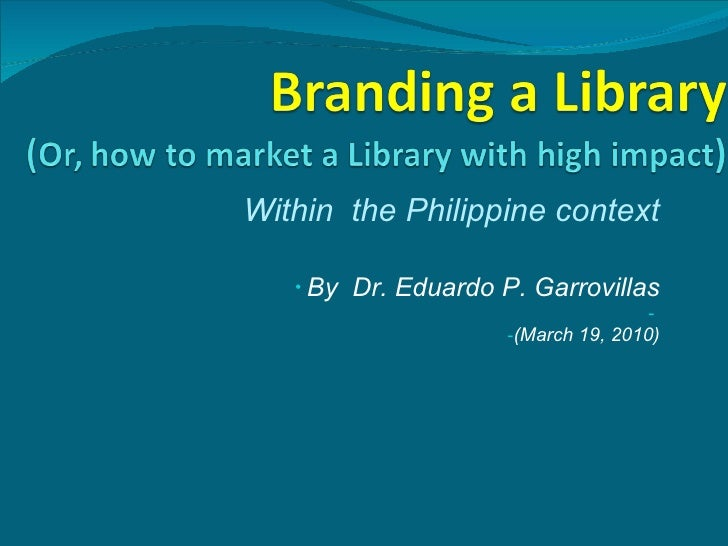 <ul><li>Within  the Philippine context </li></ul><ul><li>By  Dr. Eduardo P. Garrovillas </li></ul><ul><li>(March 19, 2010)...