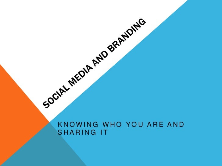 KNOWING WHO YOU ARE ANDSHARING IT