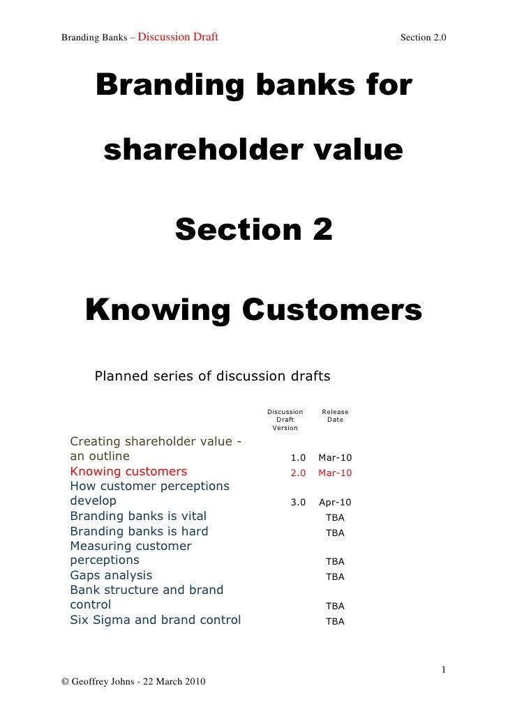 Branding Banks – Discussion Draft                          Section 2.0            Branding banks for           shareholder...