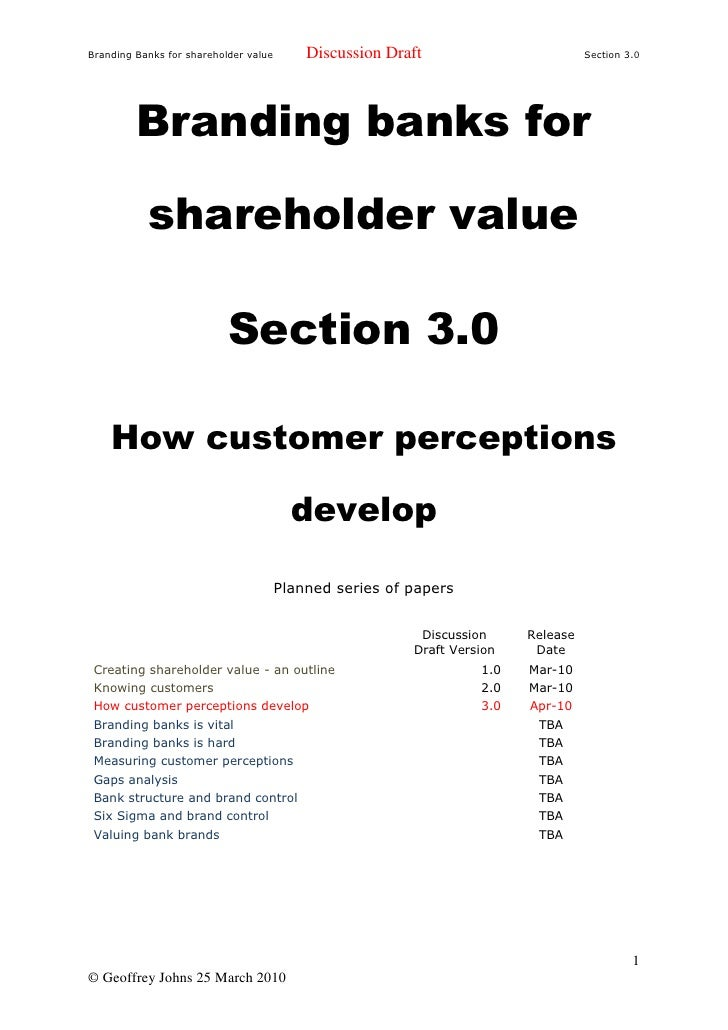Branding Banks for shareholder value       Discussion Draft                        Section 3.0              Branding banks...