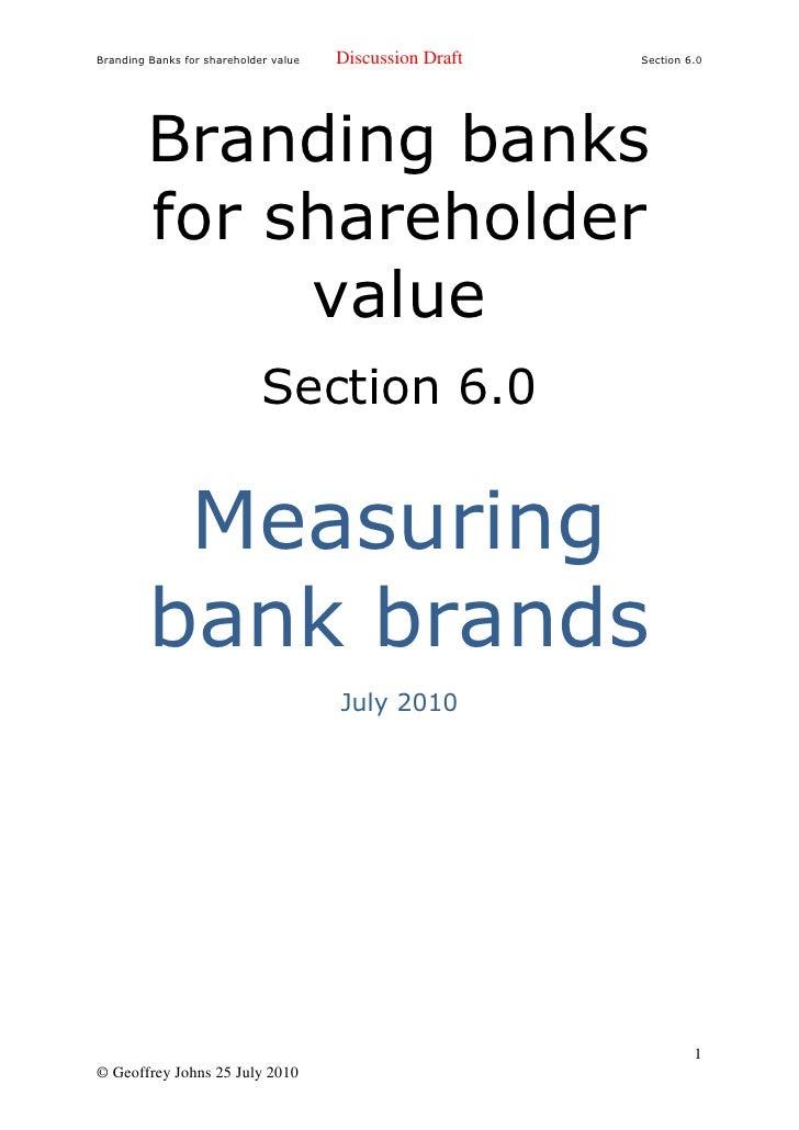 Branding Banks for shareholder value   Discussion Draft   Section 6.0              Branding banks          for shareholder...