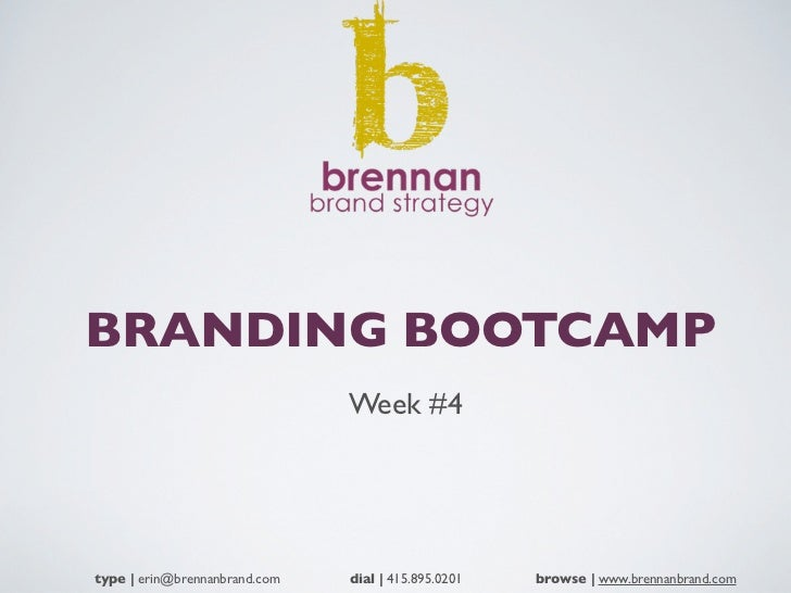 Branding Bootcamp Week 4