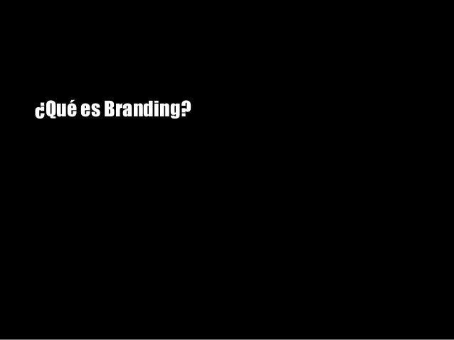 ¿Qué es Branding?Anuncios