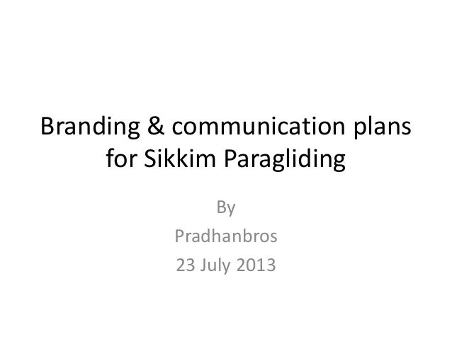Branding & communication plans for Sikkim Paragliding By Pradhanbros 23 July 2013
