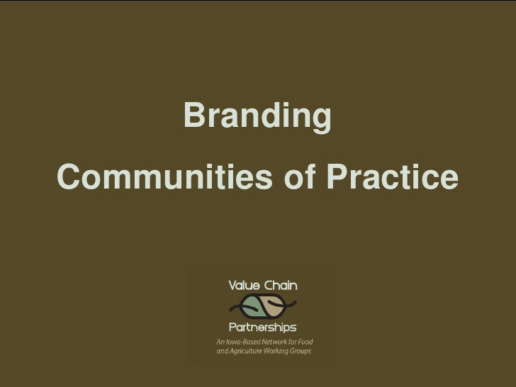 Branding Communities of Practice