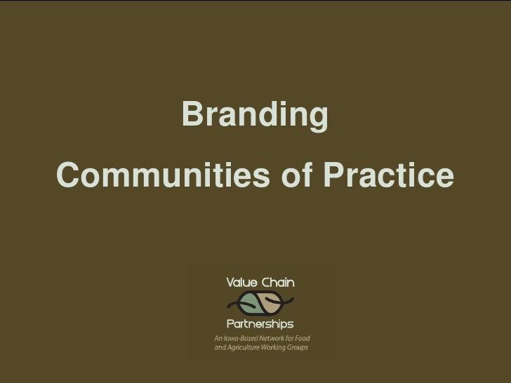 Branding Communities of Practice