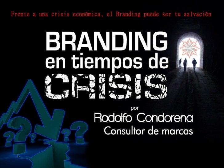 Branding en Tiempos de Crisis