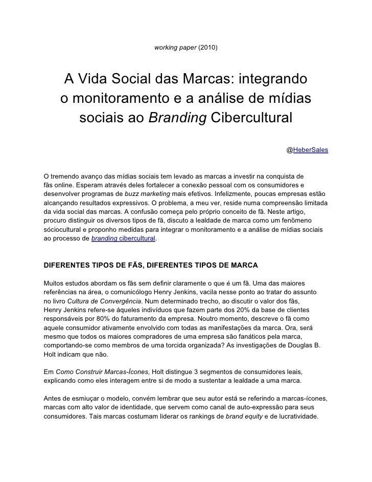 working paper (2010)     A Vida Social das Marcas: integrando     o monitoramento e a análise de mídias        sociais ao ...