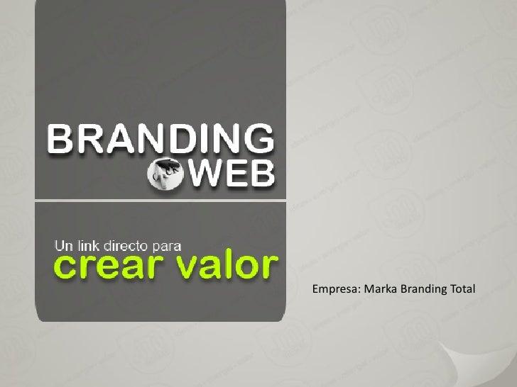 "Branding ""Un link directo para crear valor"""