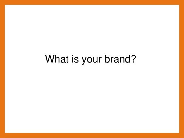 Branding explanation powerpoint