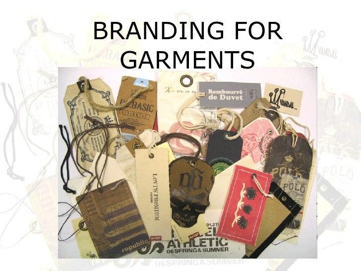 BRANDING FOR GARMENTS