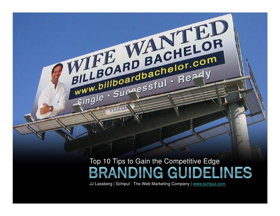 Branding Guidelines: Top 10 tips for successfully branding your product, service or organization.